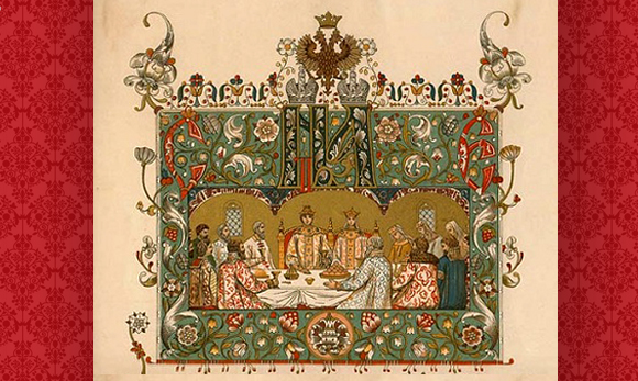 The Tsar's Menu: A Feast for the Whole World