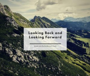 Looking Back and Looking Forward