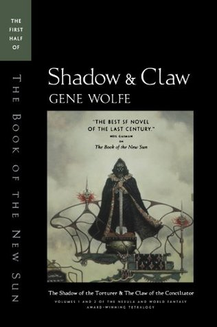 My Goodreads review of The Book of the New Sun by Gene Wolfe